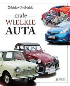 Male wielkie auta 244x300 - Małe wielkie autaZdzisław Podbielski