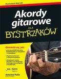 Akordy gitarowe dla bystrzakow - Akordy gitarowe dla bystrzaków Antoine Polin