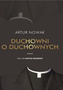 Duchowni o duchownych 210x300 - Duchowni o duchownych Artur Nowak