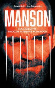 Manson 190x300 - Manson CIA narkotyki mroczne tajemnice HollywoodTom O Neill Dan Piepenbring
