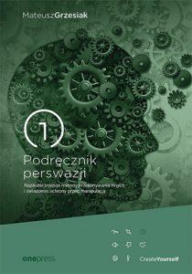 Podrecznik perswazji 210x300 - Podręcznik perswazji Mateusz Grzesiak
