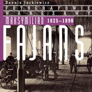 Maksymilian Fajans 300x300 - Maksymilian Fajans 1825–1890 Danuta Jackiewicz