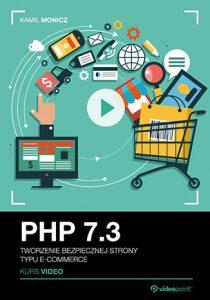 PHP 7.3. Kurs video 210x300 - PHP 7.3. Kurs video. Tworzenie bezpiecznej strony typu e-commerce