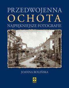 Przedwojenna Ochota 238x300 - Przedwojenna Ochota Najpiękniejsze fotografie Joanna Rolińska