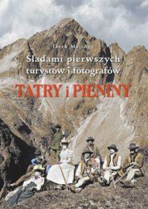 Tatry i Pieniny 213x300 - Tatry Śladami pierwszych turystów i fotografów Jarek Majcher
