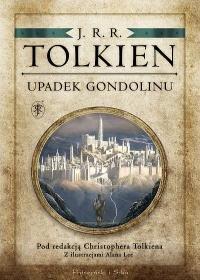 Upadek Gondolinu - Upadek GondolinuJ R R Tolkien