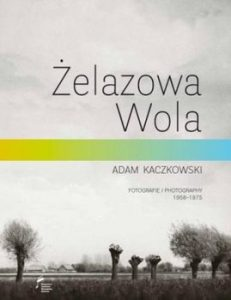 zelazowa Wola 231x300 - Żelazowa Wola Fotografie 1956-1975 AdamKaczkowski