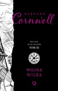 Wojna wilka 193x300 - Wojna wilka Tom 11 Bernard Cornwell