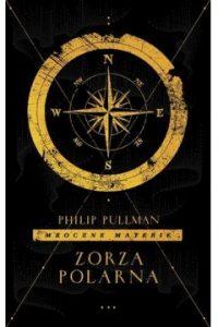 Zorza polarna 200x300 - Mroczne materie Tom 1 Zorza PolarnaPhilip Pullman