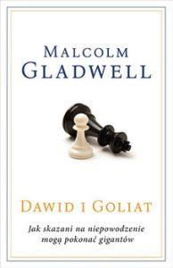 Dawid i Goliat 194x300 - Dawid i Goliat Jak skazani na niepowodzenie mogą pokonać gigantów Malcolm Gladwell