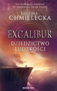 Excalibur 188x300 - Excalibur Dziedzictwo ludzkości Delfina Chmielecka
