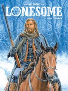 Lonesome 226x300 - Łotrzy pogranicza Lonesome Tom 2 Yves Swolfs