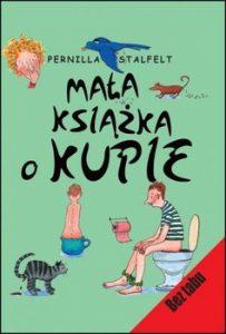Mala ksiazka o kupie 203x300 - Mała książka o kupiePernilla Stalfelt