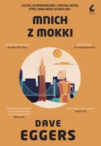 Mnich z Mokki 207x300 - Mnich z Mokki Dave Eggers