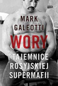 Wory 203x300 - Wory Tajemnice rosyjskiej supermafii Mark Galeotti