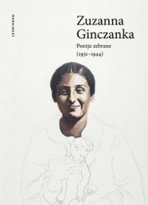 Zuzanna Ginczanka 216x300 - Poezje zebrane 1931–1944 Zuzanna Ginczanka