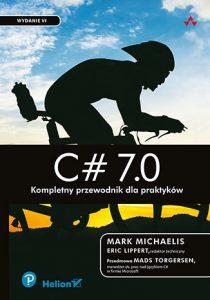 C 7.0 210x300 - C# 7 0 Kompletny przewodnik dla praktyków Mark Michaelis