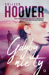 Gdyby nie ty 199x300 - Gdyby nie tyColleen Hoover