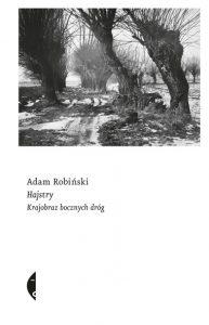 HAJSTRY 193x300 - Hajstry Krajobraz bocznych drógAdam Robiński