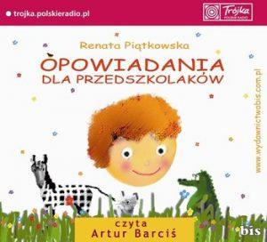 Opowiadania dla przedszkolakow 300x272 - Opowiadania dla przedszkolakówRenata Piątkowska