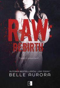 Raw Rebirth 205x300 - Raw Rebirth Belle Aurora