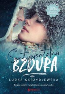 Sentymentalna bzdura 210x300 - Sentymentalna bzduraLudka Skrzydlewska
