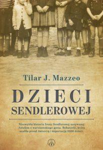 Dzieci Sendlerowej 205x300 - Dzieci SendlerowejTilar J Mazzeo