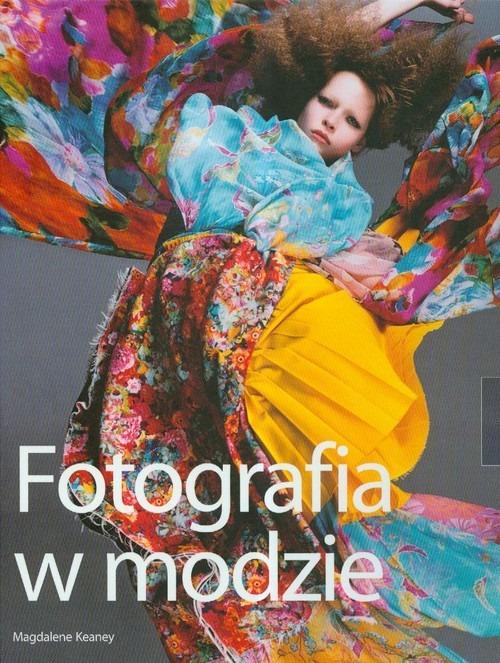 Fotografia w modzie - Fotografia w modzie Magdalene Keaney