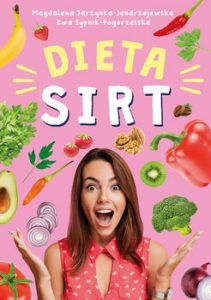 Jedz i chudnij z dieta SIRT 211x300 - Jedz i chudnij z dietą SIRT Magdalena Jarzynka-Jendrzejewska Ewa Sypnik-Pogo