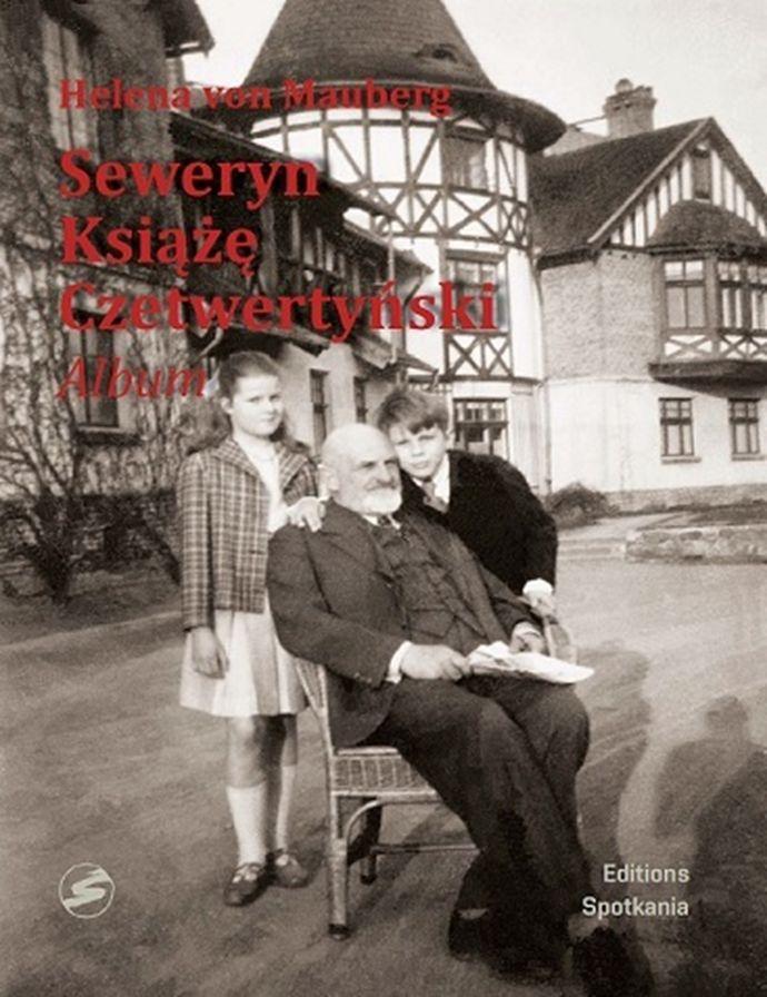 Seweryn Ksiaze Czetwertynski Album Helena Von Mauberg - Seweryn Książe Czetwertyński Album Helena Von Mauberg