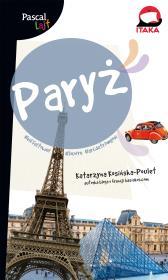 PARYz PASCAL LAJT - Paryż Pascal LajtKatarzyna Kosińska-Poulet