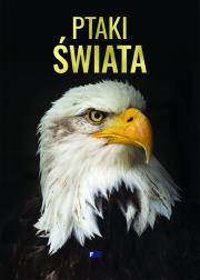 PTAKI sWIATA - Ptaki świata