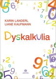 Dyskalkulia - Dyskalkulia Karin Landerl Liane Kaufmann