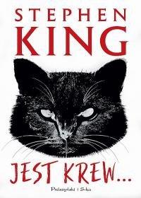 Jest krew - Jest krew…Stephen King