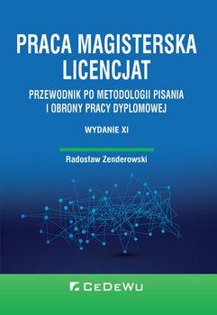 Praca magisterska licencjat - Praca magisterska Licencjat Radosław Zenderowski