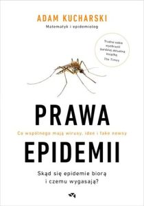 Prawa epidemii - Prawa epidemiiAdam Kucharski