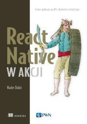 React native w akcji - React Native w akcji Dabit Nader