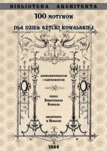 100 motywow dla dziel sztuki kowalskiej - 100 motywów dla dzieł sztuki kowalskiejEhrenfried Scholz