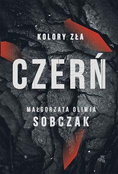 Czern. Kolory zla - Kolory zła CzerńMałgorzata Oliwia Sobczak
