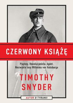 Czerwony ksiaze - Czerwony książę Timothy Snyder