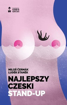 Najlepszy czeski stand up - Najlepszy czeski stand-up Ludek Stanek Milos Cermak