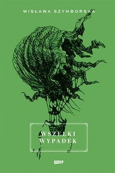 Wszelki wypadek - Wszelki wypadekWisława Szymborska