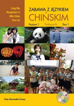 Zabawa z jezykiem chinskim - Zabawa Z Językiem Chińskim Podręcznik