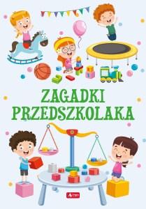 Zagadki przedszkolaka - Zagadki przedszkolaka