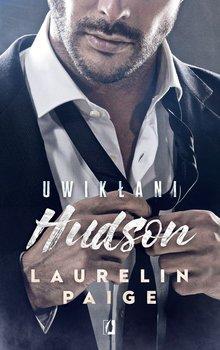 Hudson - Uwikłani Hudson Tom 4Laurelin Paige