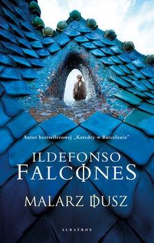 Malarz dusz - Malarz DuszIldefonso Falcones