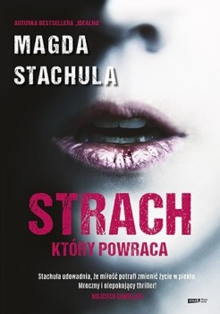 Strach ktory powraca - Strach który powraca Magda Stachula