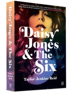 Daisy Jones - Daisy Jones & The Six	Taylor Jenkins Reid