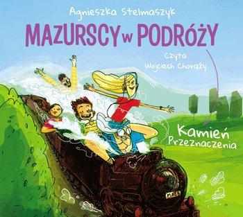 Kamien Przeznaczenia - Mazurscy w podróży Kamień przeznaczenia Tom 3Agnieszka Stelmaszyk