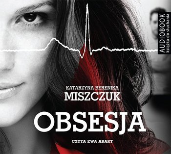 Obsesja - ObsesjaKatarzyna Berenika Miszczuk